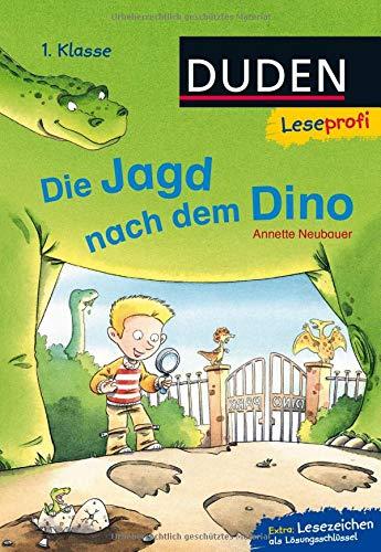 Duden Leseprofi – Die Jagd nach dem Dino, 1. Klasse (DUDEN Leseprofi 1. Klasse)