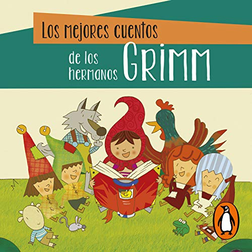 Los mejores cuentos de los hermanos Grimm [The Best Stories of the Brothers Grimm] audiobook cover art