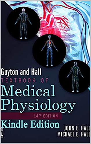 Guyton and Hall Textbook of Medical Physiology (Guyton Physiology) 14th Edition