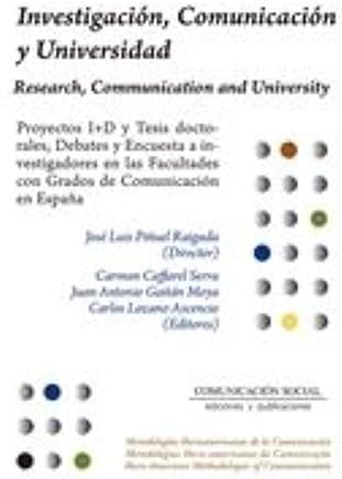 Investigación, Comunicación y Universidad: Proyectos I+D y Tesis doctorales, Debates y Encuesta a investigadores en las Facultades con Grados de Comunicación en España: 7