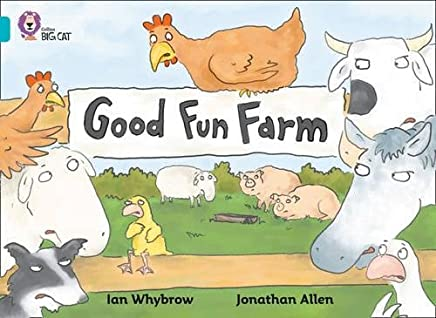 Good Fun Farm: A humorous story about Good Fun Farm. (Collins Big Cat)
