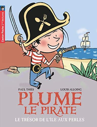 Plume le pirate, Tome 2 : Le trésor de l'île aux Perles (Plume le pirate (2))