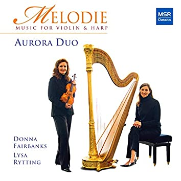 Melodie - Music for Violin and Harp