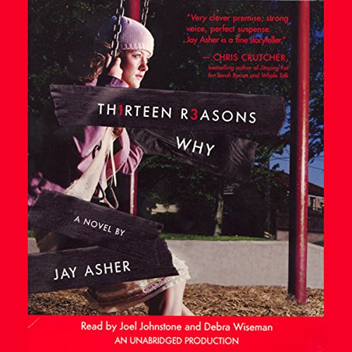 Thirteen Reasons Why                   Written by:                                                                                                                                 Jay Asher                               Narrated by:                                                                                                                                 Debra Wiseman,                                                                                        Joel Johnstone                      Length: 6 hrs and 24 mins     45 ratings     Overall 4.5