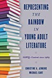 Representing the Rainbow in Young Adult Literature: LGBTQ+ Content since 1969