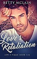 Love's Retaliation: Large Print Hardcover Edition