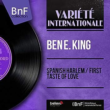 Spanish Harlem / First Taste of Love (Mono Version)