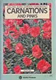 Carnations and Pinks (Aura Garden Handbooks)