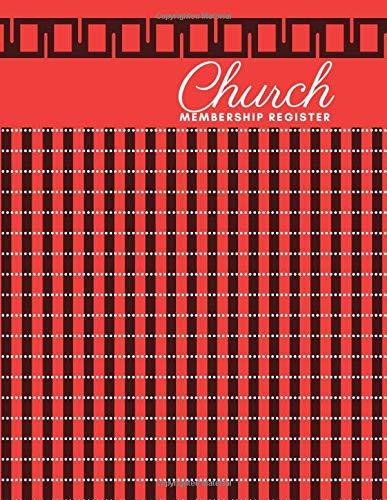 Church Membership Register: Ruled Christian Church Membership Record Book, Members Register Notebook, Gifts for Church Secretariat, Membership ... Many More, 110 pages. (Church Membership Log)