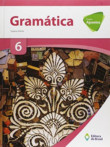 Projeto Apoema. Gramática. 6º Ano