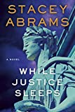 Image of While Justice Sleeps: A Novel