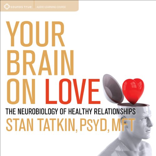 Your Brain on Love audiobook cover art