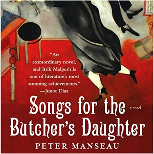Songs for the Butcher's Daughter audiobook cover art