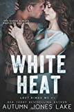 White Heat (Lost Kings MC #5) (Volume 5)