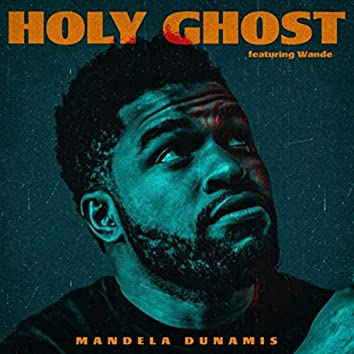 Holy Ghost (feat. Wande)