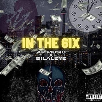 In The 6ix (feat. BilalEye)