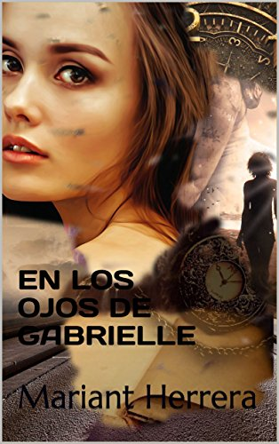 En los ojos de Gabrielle: Mariant Herrera