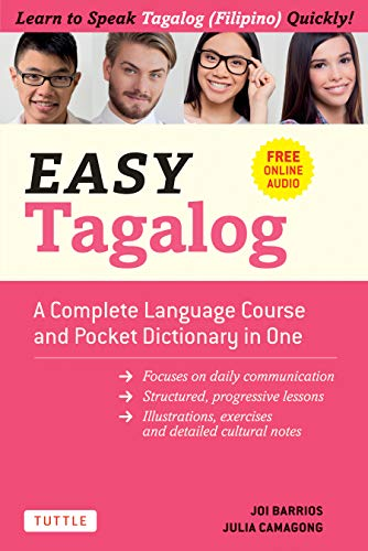 Compare Textbook Prices for Easy Tagalog: A Complete Language Course and Pocket Dictionary in One! Free Companion Online Audio Easy Language Series  ISBN 9780804851596 by Barrios, Joi,Camagong, Julia