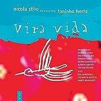 Vira Vida by NICOLA STILO