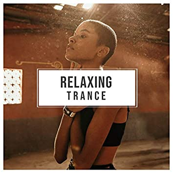Relaxing Trance
