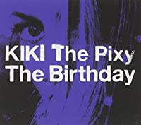 Kiki the Pixy by Birthday (2006-09-27)