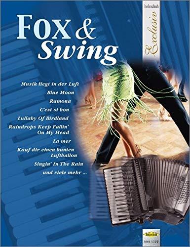 Holzschuh Exclusiv: Fox & Swing: aus der Reihe