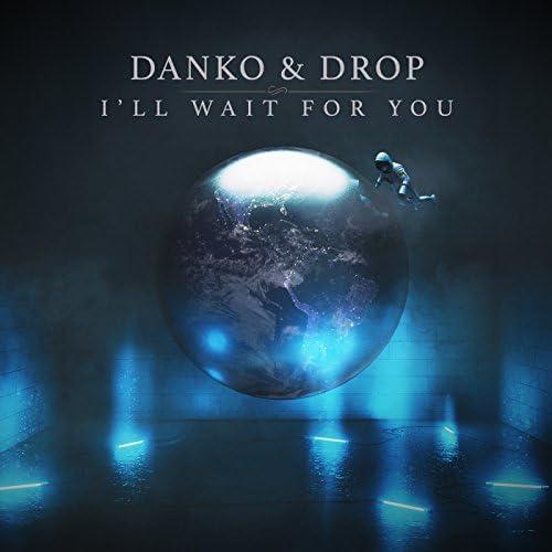 Danko & Drop
