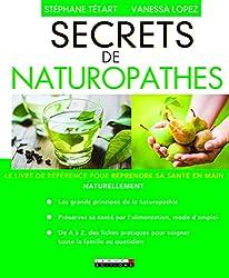secrets de naturopathe livre naturopathie nana turopathe