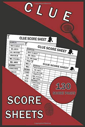 Clue Score Sheets: 130 Clue Board Game Sheets, Clue Refill Sheets, Clue Replacement Pads, Clue Notepad, Detective Notebook