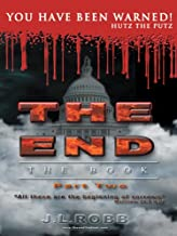 The End the Book: Part Two: You Have Been Warned