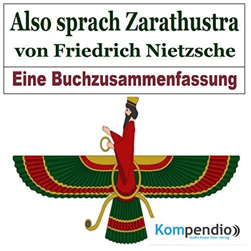 Also sprach Zarathustra: Eine Buchzusammenfassung Titelbild