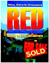 Real Estate Dynamics: RED (A Practical Approach to Licensing, Includes the Latest GAR Contracts)