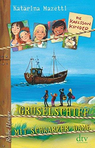 Die Karlsson-Kinder , Gruselschiff mit schwarzer Dame (Die Karlsson-Kinder-Reihe, Band 5)
