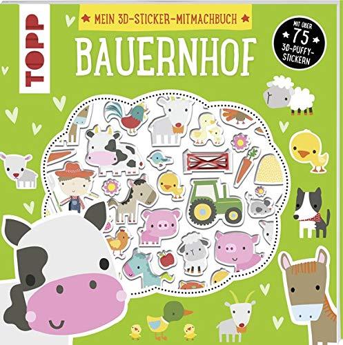 Mein 3D-Sticker-Mitmachbuch: Bauernhof: Mit über 75 3D-Puffy-Stickern