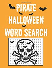 Pirate Halloween word search: Happy Halloween Learning, A Scary Fun Workbook, Large Print Challenging Puzzles About Hallow...