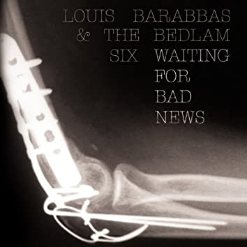 Waiting for Bad News