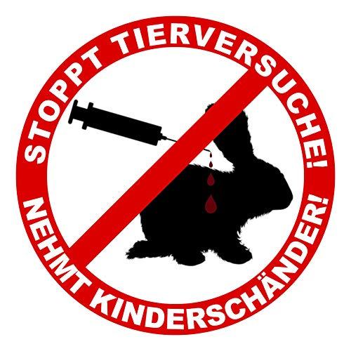 Finest Folia R107 Tierschutz Aufkleber 10cm Ø Stoppt Tierversuche Nehmt Kinderschänder Autoaukleber Sticker für Fahrzeuge Auto Kfz Laptop Gegen Tierquälerei