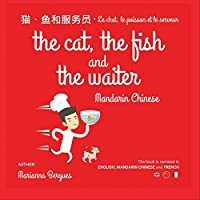 The Cat The Fish And The Waiter In Mandarin Chinese