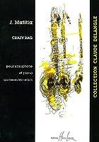 ジャン・マティシア : クレイジー・ラグ (サクソフォン、ピアノ) アンリ・ルモアンヌ出版