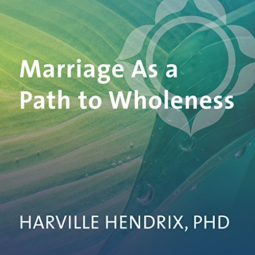 Marriage as a Path to Wholeness audiobook cover art