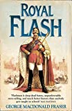 Royal Flash: Book 2 (The Flashman Papers)