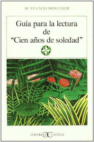 Guía para la lectura de cien años de soledad                                    . (LITERATURA Y SOCIEDAD. L/S., Band 39)