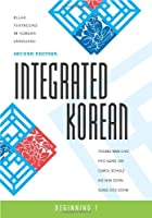 Integrated Korean: Beginning 1 (KLEAR Textbooks in Korean Language)