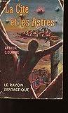 La cite et les astres - Gallimard