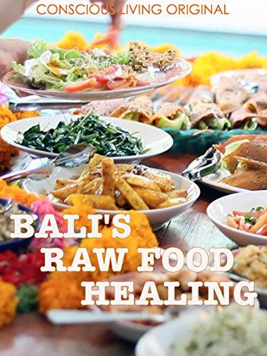 Bali#039s Raw Food Healing