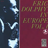 Eric Dolphy in Europe Vol. 1 by Eric Dolphy (1999-07-08)
