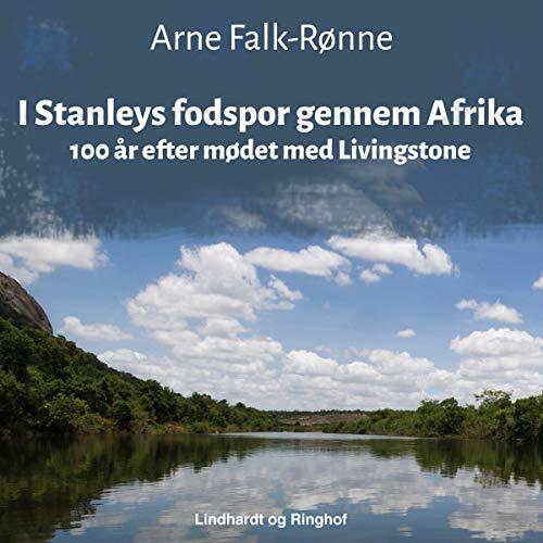Couverture de I Stanleys fodspor gennem Afrika