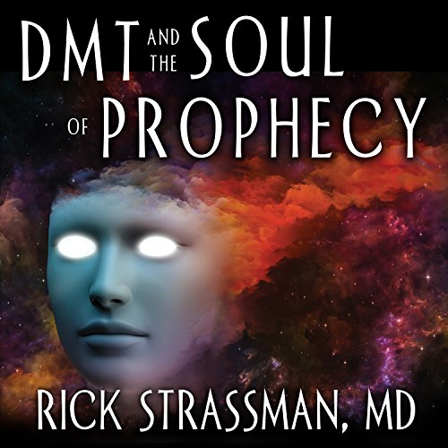 DMT and the Soul of Prophecy audiobook cover art
