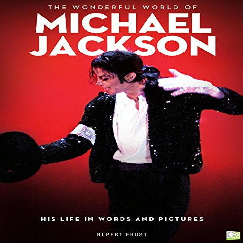 The Wonderful World of Michael Jackson audiobook cover art