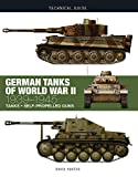 world war 2 german tanks - German Tanks of World War II: 1939-1945 (Technical Guides)